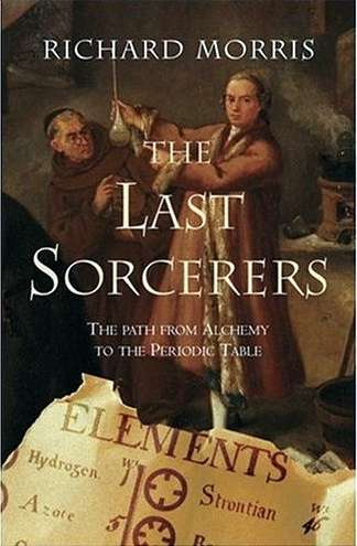 Richard Morris - The Last Sorcerers