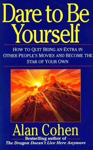 Alan Cohen - Dare to Be Yourself