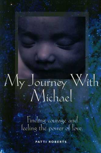 Patti Roberts - My Journey with Michael